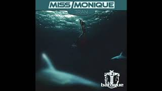 Miss Monique - Tran [Baroque Records]