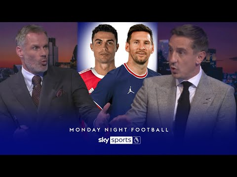 Neville & Carragher disagree on Ronaldo vs Messi debate!   Monday Night Football