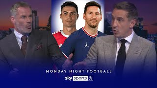 Neville & Carragher disagree on Ronaldo vs Messi debate! | Monday Night Football