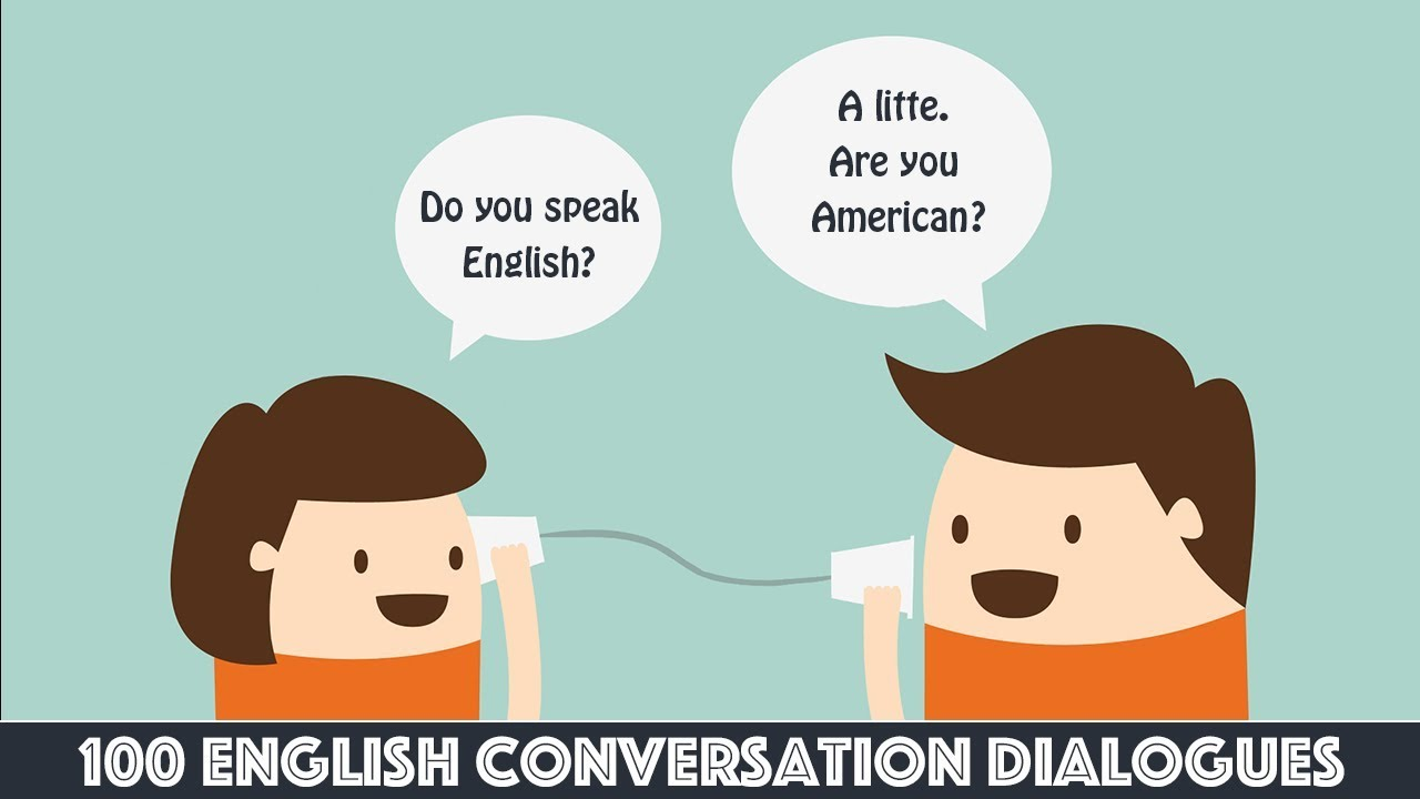 100 english conversation dialogues youtube