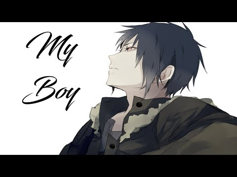 Nightcore - My Boy [male]