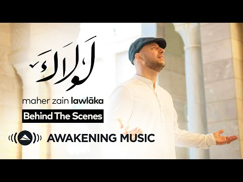 "Maher Zain - Making of ""Lawlaka"" Music Video"