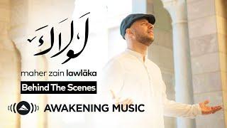"Maher Zain - Making of ""Lawlaka"" Music Video"
