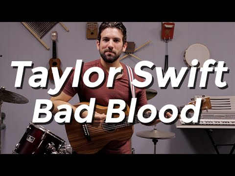Taylor Swift Bad Blood Guitar Tutorial By Shawn Parrotte Youtube