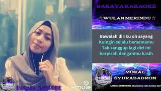 Download lagu Wulan Merindu ( KARAOKE DANGDUT ) Duet Bareng Artis SMULE