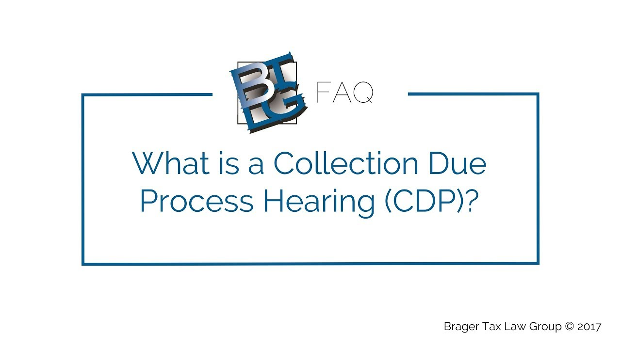 What is a Collection Due Process (CDP) Hearing?   Los