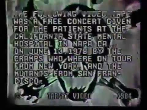 The Cramps - Live at Napa State Mental Hospital (June 13, 1978)