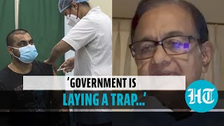Chidambaram slams Centre over Covid vaccine plan; warns scientists of govt's trap