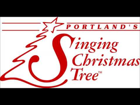 Singing Christmas Tree Portland.Join Us For Portland S Singing Christmas Tree 2017