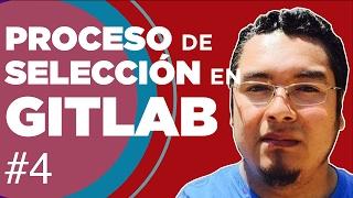 Proceso de selección en GitLab #devHangout 191 con @rdavila