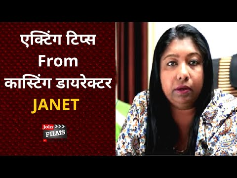 Tips for Actors- एक्टिंग टिप्स | Casting director bollywood  | Janet | JoinFilms