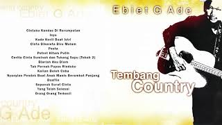 Download Ebiet G. Ade - Tembang Country | Compilation Audio HQ