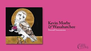 Kevin Morby & Waxahatchee - Farewell Transmission (Official Audio)