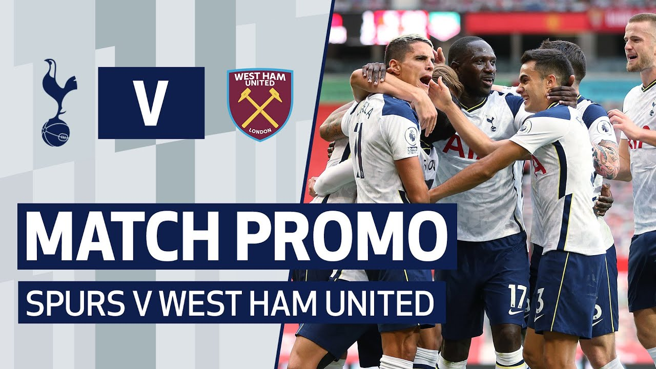 MATCH PROMO | SPURS V WEST HAM UNITED
