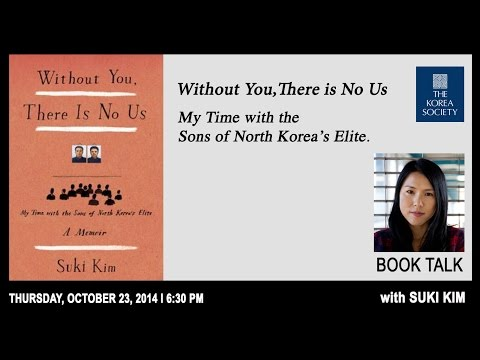 Without You, There Is No Us: Book Talk With Suki Kim