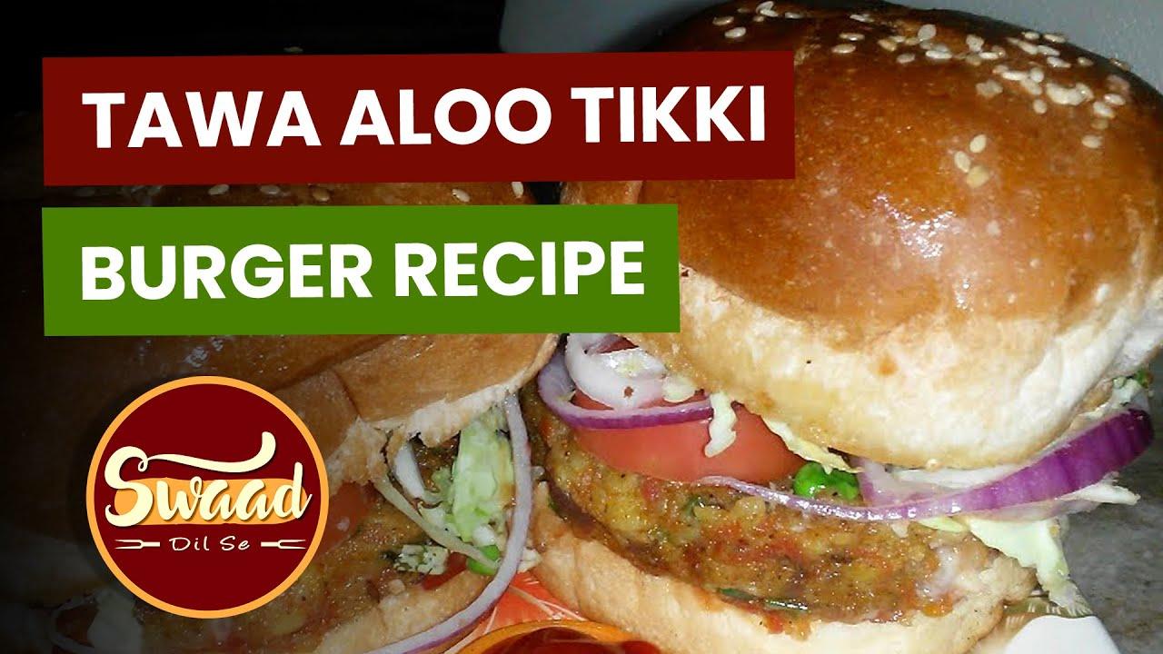 Easy Homemade Burger Recipe | वेज बर्गर | Street Style Burger Recipe | Indian Style Burger Recipe