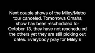 SHOWS CANCELLED! MILEY EMERGENCY ROOM Visit!