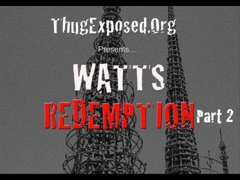 "Watts Redemption Part 2-""Inside the Nickerson Gardens Housing Projects""-Gang Documentary"