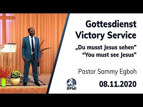 """RPMI-Gottesdienst - 08.11.2020 - Pastor Sammy Egboh """"Du musst Jesus sehen"""""""