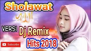 Dj Sholawat Remix Hits 2018