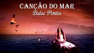 Canção Do Mar   Dulce Pontes  (legendado) HD