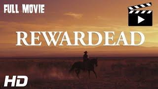 RewarDead - Full Movie (Supernatural/Western/Action) New Film 2020