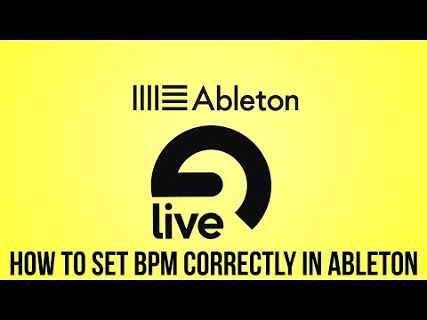 How To Set BPM Correctly In Ableton