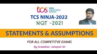 Statements \u0026 Assumptions |TCS NQT 2021|TCS ninja| for all competitive exams| #SreedharJalapatiSir