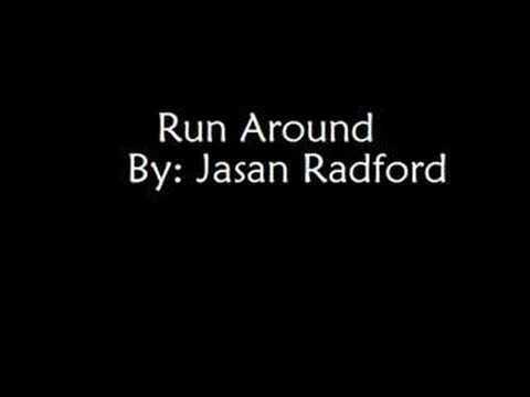Run Around- Jasan Radford