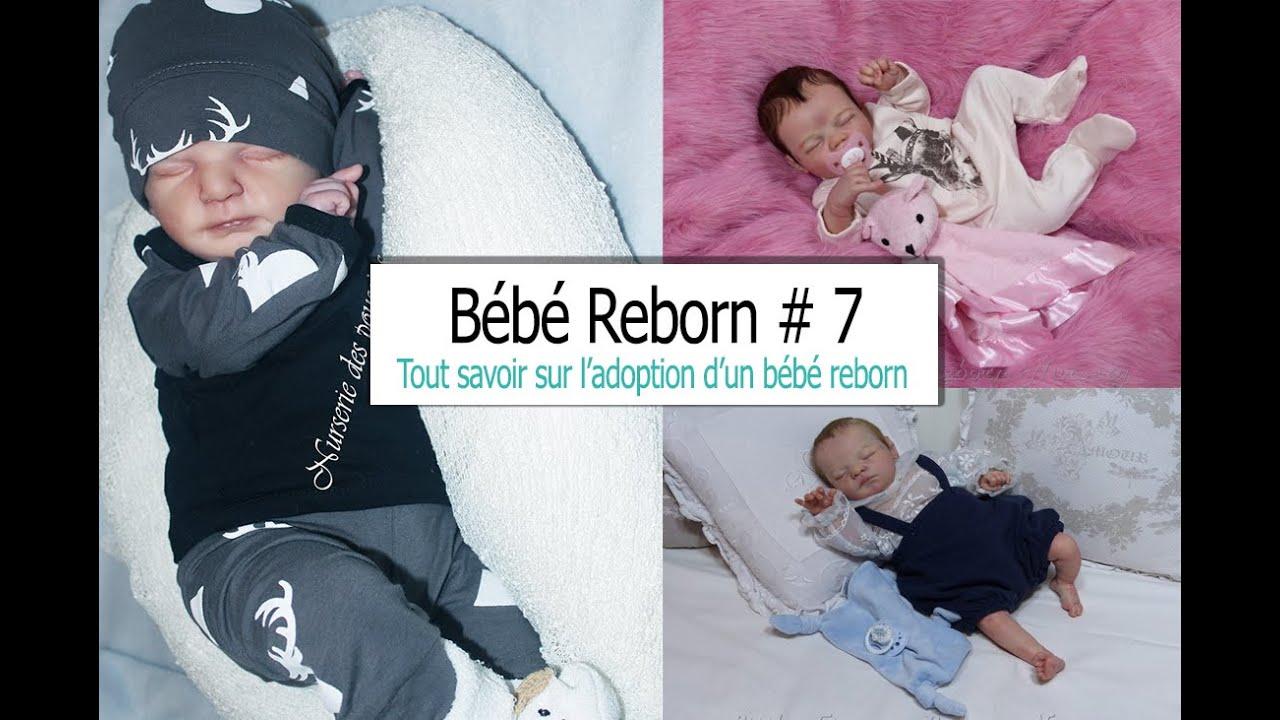 Bebe Reborn 7 Tous Savoir Sur L Adoption D Un Bebe Reborn Youtube