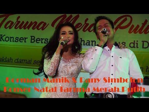 Dorman Manik & Rany Simbolon   Live Konser Natal TMP At Gedung Mulia Raja Jakarta