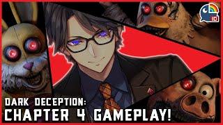 【Dark Deception】Chapter 4 Playthrough!【Taka Radjiman   NIJISANJI ID】
