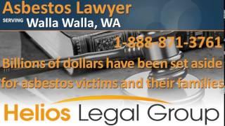 Walla Walla Asbestos Lawyer & Attorney - Washington