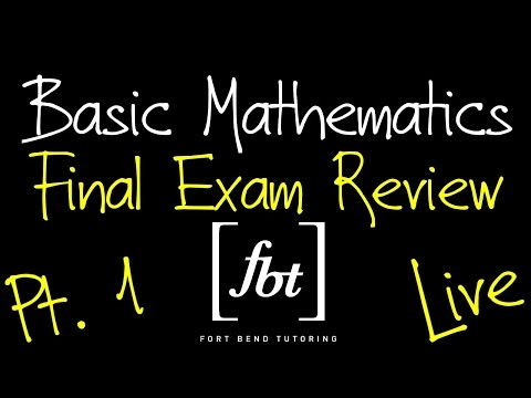 🔵 Basic Mathematics Final Exam Review: Part 1 [fbt] (MATH 0106 - Developmental Math I)