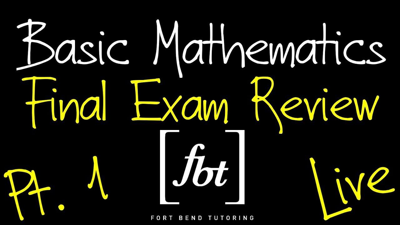🔵 Basic Mathematics Final Exam Review: Part 1 [fbt] (MATH 0106 ...