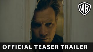 Stephen King's Doctor Sleep - Official Teaser Trailer - Warner Bros. UK