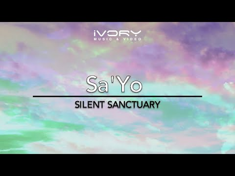 Silent Sanctuary - Sa'Yo (Official Music Video With Lyrics)