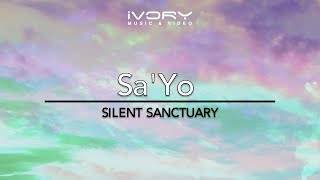 Silent Sanctuary | Sa'yo |  with Lyrics