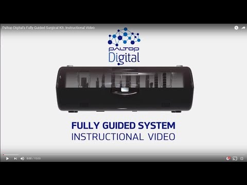 Paltop Digital's 2nd Generation Fully Guided Surgical Kit- Instructional Video