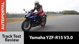 Yamaha YZF-R15 V3.0 - Track Test Review - Autoportal