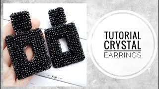 #МК - Прямоугольные серьги из хрусталя | #Tutorial - Rectangular earrings made of crystal