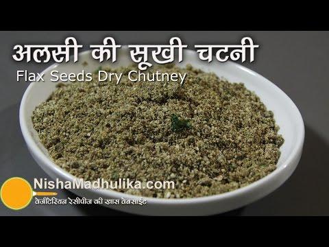 Alsi Dry Chutney - Alsi Seeds (Flax seeds) Dry Chutney Powder