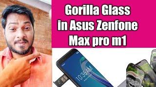 Gorilla Glass in Asus Zenfone Max pro m1
