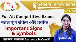 12:00 AM - GK by Sushmita Ma'am | Important Signs & Symbols