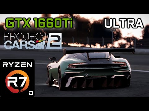Project Cars 2  | GTX 1660 Ti & Ryzen 2700 [Ultra Settings] |