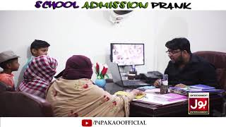 | School Admission Prank | By Nadir Ali In | P4 Pakao | 2019