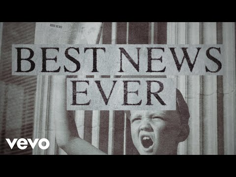 MercyMe - Best News Ever (Official Lyric Video) Mp3