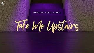 Alex Sampson - Take Me Upstairs (Official Lyric Video)