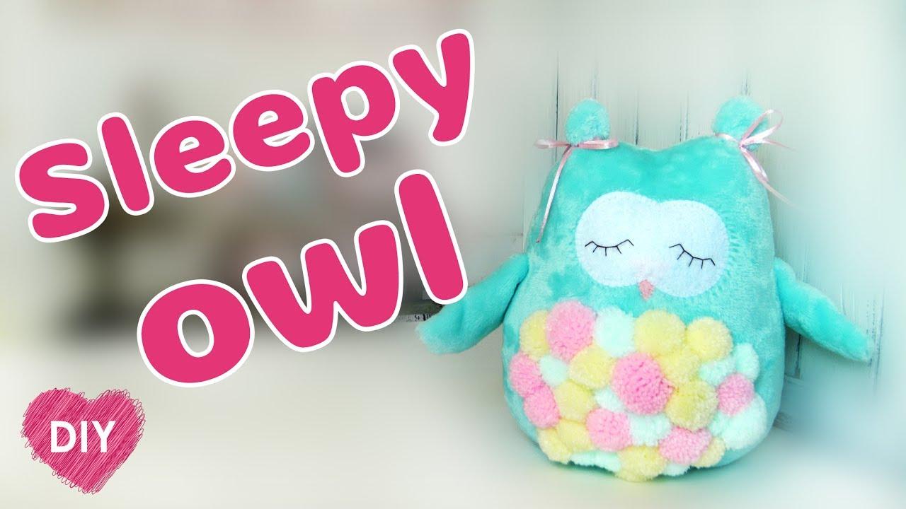Diy How To Sew Plush Pillow Sleepy Owl Cute Soft Toy Youtube