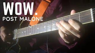 Post Malone - Wow - Guitar Loop Cover
